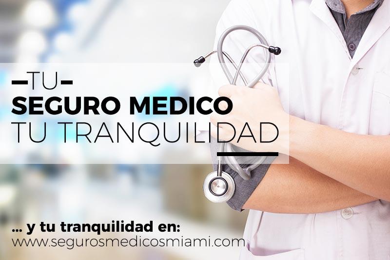 seguros medicos miami